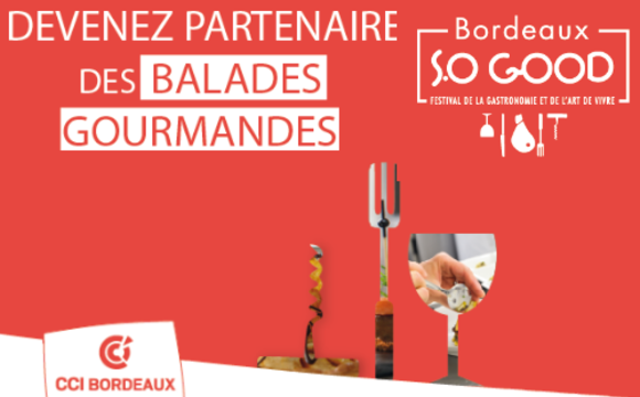 Artisan, commerçant, devenez partenaire des balades gourmandes Bordeaux S.O Good 2016
