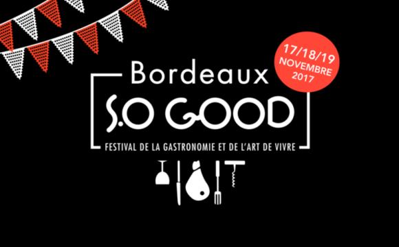 Bordeaux S.O Good, 4ème édition du 17 au 19 novembre 2017