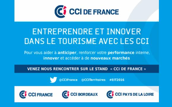 Entreprendre et innover dans le tourisme avec les CCI, le 7 juin à Paris